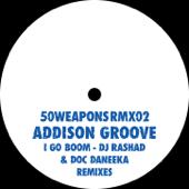I Go Boom (Rashad Remix) - Addison Groove