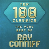 Top 100 Classics - The Very Best of Ray Conniff