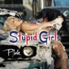 Stupid Girls - Single, P!nk