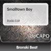 Smalltown Boy - Single, Bronski Beat