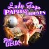 Paparazzi (The Remixes, Pt. Deux) - EP, Lady Gaga