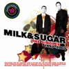 10 Years of Milk & Sugar - The Singles, Milk & Sugar