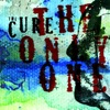The Only One (Mix 13) - Single, The Cure