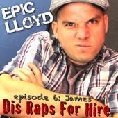Dis Raps for Hire - EP. 6: James cover art