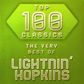 Top 100 Classics - The Very Best of Lightnin' Hopkins