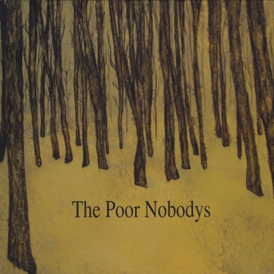 The Poor Nobodys