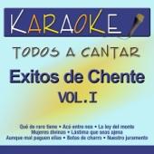 Aunque Mal Paguen Ellas (Karaoke Version) [Originally Performed By Vicente Fernández]