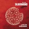 Himmel auf (Live in Dresden), Silbermond