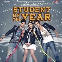 Student of the Year (Original Motion Picture Soundtrack) - Vishal-Shekhar, Shefali Alvares & Vishal Dadlani