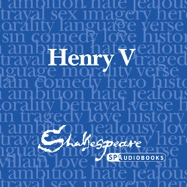 SPAudiobooks Henry V (Unabridged, Dramatised) - William Shakespeare mp3 listen download