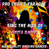 Sing the Hits of Anita Baker (Karaoke Version) [Originally Performed By Anita Baker]