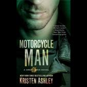 Kristen Ashley - Motorcycle Man: Dream Man, Book 4 (Unabridged)  artwork