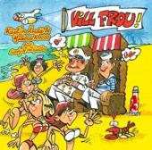 Frou Mat Dir (feat. Sandy & the Hüettes) - Käpt'n Ändä A Matrous K1000