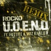 U.O.E.N.O. Remix (feat. Future & Wiz Khalifa) - Single