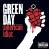 American Idiot - Greenday