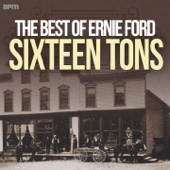 Sixteen Tons - The Best of Ernie Ford