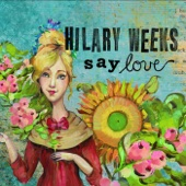 It's a Good Day - Hilary Weeks