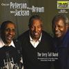 Milt Jackson, Oscar Peterson & Ray Brown