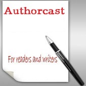 Authorcast- For Readers and Writers