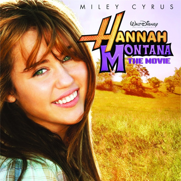 The Movie (Original Motion Picture Soundtrack) by Hannah Montana