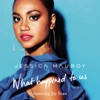 What Happened to Us (feat. Jay Sean) - Single, Jessica Mauboy
