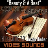Beauty and a Beat (Acoustic Karaoke Version)