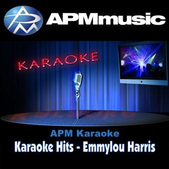 Karaoke Hits: Emmylou Harris – EP – APM Karaoke