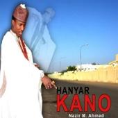 Hanyar Kano - Nazir M. Ahmad