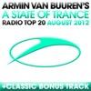 A State of Trance Radio Top 20 - August 2012 (Bonus Track Version), Armin van Buuren