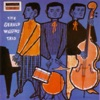 The Man That Got Away  - The Gerald Wiggins Trio