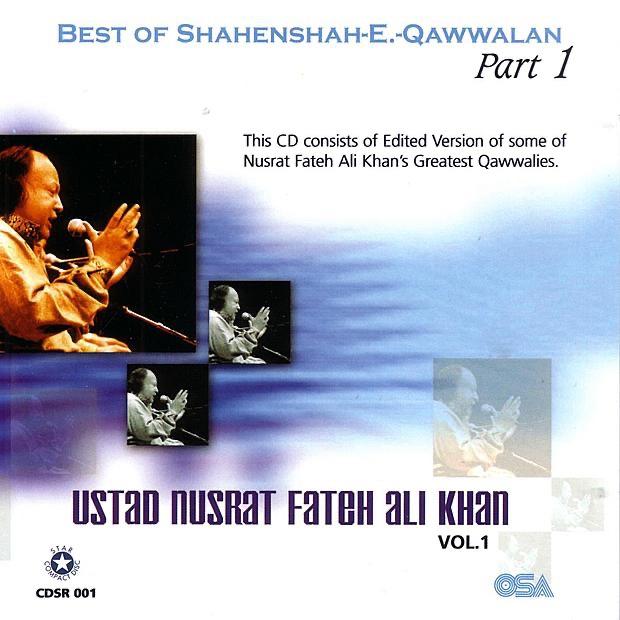Best of Shahenshah-E.-Qawwalan, Pt. 1, Vol. 1 by Nusrat Fateh Ali Khan