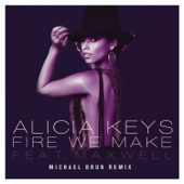 Fire We Make (feat. Maxwell) [Michael Brun Remixes] - Single cover art