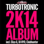 Turbotronic 2K14 Album
