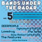 Bands Under the Radar, Vol. 5: Rock n Roll