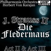 J. Strauss II: Die Fledermaus Act II & Act III
