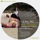 Free Tanga (2K14 Remixes) - Vic & Ben & RBC