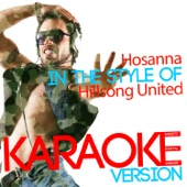 Hosanna (In the Style of Hillsong United) [Karaoke Version] - Ameritz Digital Karaoke