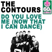 Download The Contours - Do You Love Me (Now That I Can Dance) (Remastered)