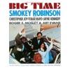 Big Time (Original Motion Picture Soundtrack), Smokey Robinson