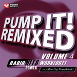 Pump It! Remixed, Vol. 4