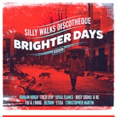 Silly Walks Discotheque Presents Brighter Days Riddim - Various Artists