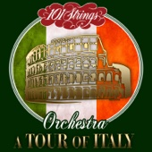 101 Strings Orchestra-A Tour of Italy