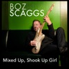 Mixed Up, Shook Up Girl - Single, Boz Scaggs