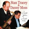 Indian Summer  - Stan Tracey & Danny Moss