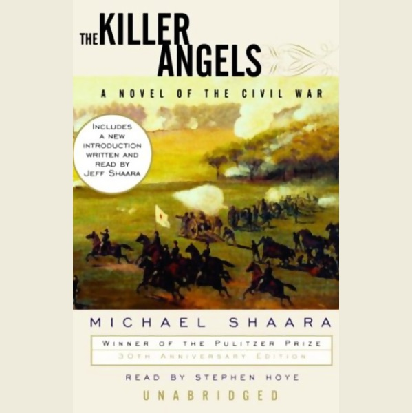 understanding the american civil war in the killer angels a historical novel by michael shaara