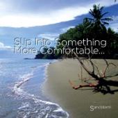 Slip into Something More Comfortable... - Sandstorm