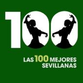 Las 100 Mejores Sevillanas