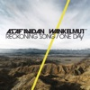 One Day / Reckoning Song (Wankelmut Remix) - Single, Asaf Avidan & The Mojos