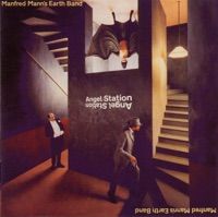 Manfred Mann's Earth Band - Angels At My Gate