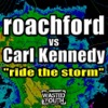 Carl Kennedy ft. Roachford - Ride The Storm
